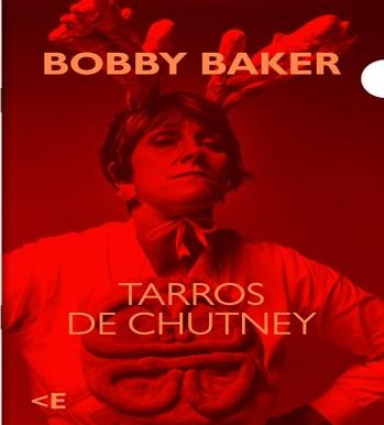Bobby Baker: Jars of Chutney