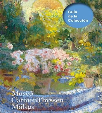 Guide to the Collection: Museo Carmen Thyssen Málaga