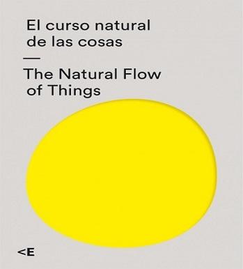 El curso natural de las cosas