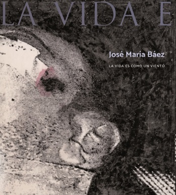 José María Báez: Life is Like the Wind