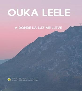 Miradas de Asturias. Ouka Lele. A donde la luz me lleve