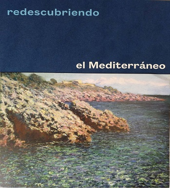 Rediscovering the Mediterranean