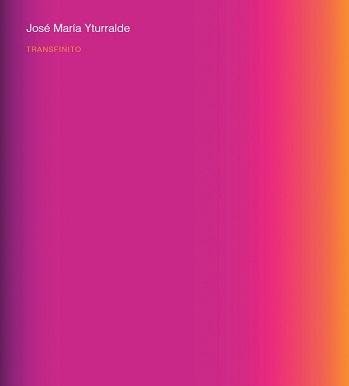 José María Yturralde. Transfinito
