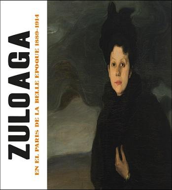 Zuloaga en el París de la Belle Époque. 1889-1914