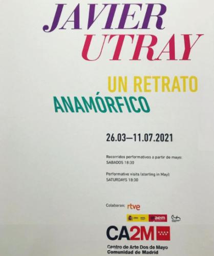 Javier Utray. Un retrato anamórfico