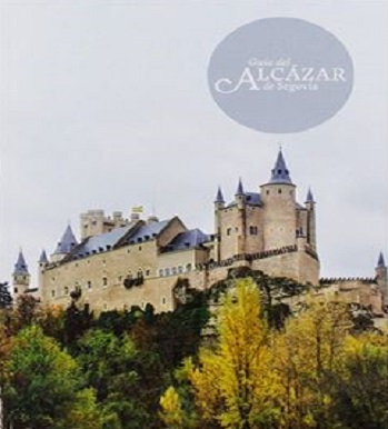 Guide to the Alcázar of Segovia